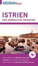 MERIAN live! Reiseführer Istrien. Das nördliche Kroatien