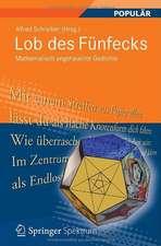 Lob des Fünfecks: Mathematisch angehauchte Gedichte