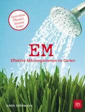 EM - Effektive Mikroorganismen im Garten