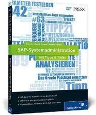 SAP-Systemadministration - 100 Tipps & Tricks