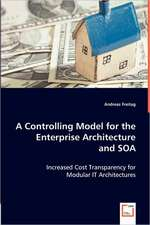 A Controlling Model for theEnterprise Architectureand SOA