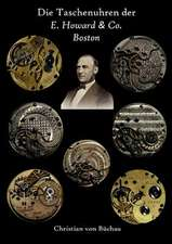 Die Taschenuhren der E. Howard & Co. Boston