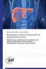 Radiologie interventionnelle et hépatocarcinome