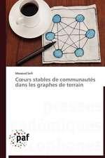 Coeurs stables de communautés dans les graphes de terrain