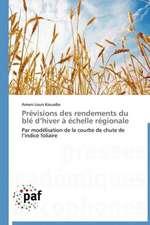 Prévisions des rendements du blé d'hiver à échelle régionale