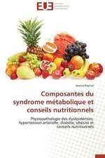 Composantes Du Syndrome Metabolique Et Conseils Nutritionnels