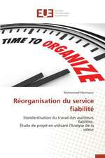 Reorganisation Du Service Fiabilite:  Application Au Controle Sur Internet