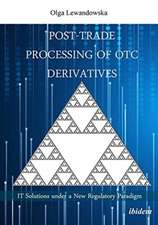 Post-Trade Processing of OTC Derivatives