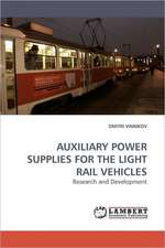 Auxiliary Power Supplies for the Light Rail Vehicles