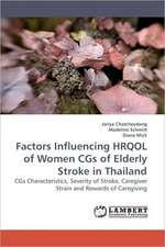 Factors Influencing HRQOL of Women CGs of Elderly Stroke in Thailand