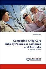 Comparing Child Care Subsidy Policies in California and Australia