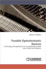 Tunable Optoelectronic Devices