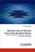 Identity Crisis of German Jews in Fin-de-siècle Vienna