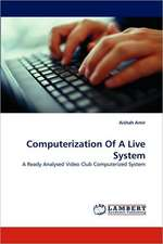 Computerization Of A Live System