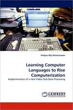 Learning Computer Languages to Rise Computerization