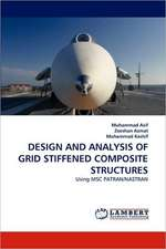 Design and Analysis of Grid Stiffened Composite Structures