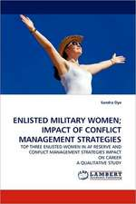 Enlisted Military Women; Impact of Conflict Management Strategies