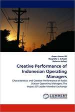 Creative Performance of Indonesian Operating Managers