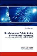 Benchmarking Public Sector Performance Reporting