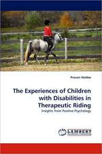 The Experiences of Children with Disabilities in Therapeutic Riding
