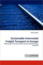 Sustainable Intermodal Freight Transport in Europe