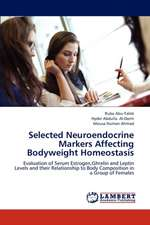 Selected Neuroendocrine Markers Affecting Bodyweight Homeostasis