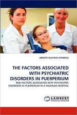 Factors Associated with Psychiatric Disorders in Puerperium