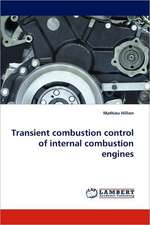 Transient combustion control of internal combustion engines