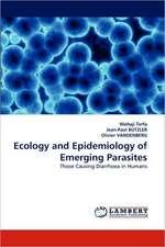 Ecology and Epidemiology of Emerging Parasites