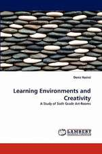 Learning Environments and Creativity