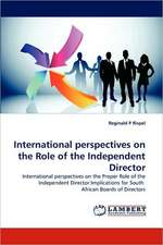 International perspectives on the Role of the Independent Director