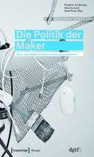 Die Politik der Maker: Über neue Möglichkeiten der Designproduktion