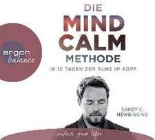 Die Mind Calm Methode