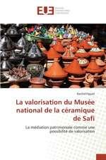 La Valorisation Du Musee National de La Ceramique de Safi:  Sowjetische Kommunismus-Konzeptionen Seit 1961