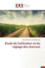 Etude de L'Utilisation Et Du Reglage Des Charrues:  Greffage de Microcapsules