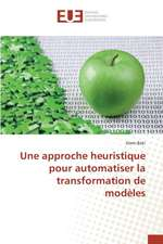 Une Approche Heuristique Pour Automatiser La Transformation de Modeles