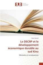 Le Dscrp Et Le Developpement Economique Durable Au Sud Kivu:  Cas de Bsic-Tchad Sa