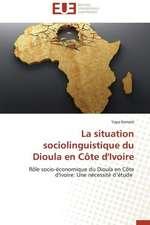 La Situation Sociolinguistique Du Dioula En Cote D'Ivoire:  Enseignement Et Metalangage