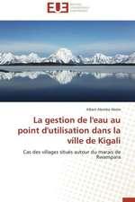 La Gestion de L'Eau Au Point D'Utilisation Dans La Ville de Kigali:  Enseignement Et Metalangage