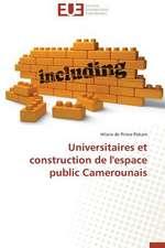 Universitaires Et Construction de L'Espace Public Camerounais:  Analyse de La Rentabilite Et Du Risque