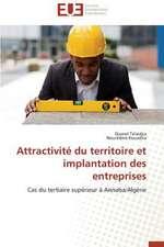 Attractivite Du Territoire Et Implantation Des Entreprises:  Apotre Et Pretresse Des Paiens
