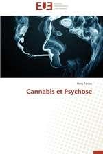 Cannabis Et Psychose:  Calcul de La Section Efficace Par La Methode Des Moments