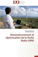 Dimensionnement Et Optimisation de La Partie Radio Gprs:  Cas de La Savonnerie Nosa