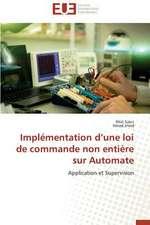 Implementation D'Une Loi de Commande Non Entiere Sur Automate:  Cas Du Service Abr
