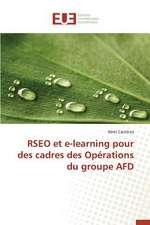 Rseo Et E-Learning Pour Des Cadres Des Operations Du Groupe Afd:  Mecanismes D'Action D'Additifs Fluores