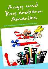 Angy und Roy erobern Amerika
