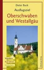 Ausflugsziel Oberschwaben und Westallgäu
