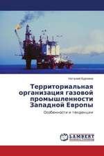 Territorial'naya organizatsiya gazovoy promyshlennosti Zapadnoy Evropy