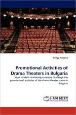 Promotional Activities of Drama Theaters in Bulgaria