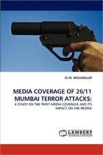 Media Coverage of 26/11 Mumbai Terror Attacks